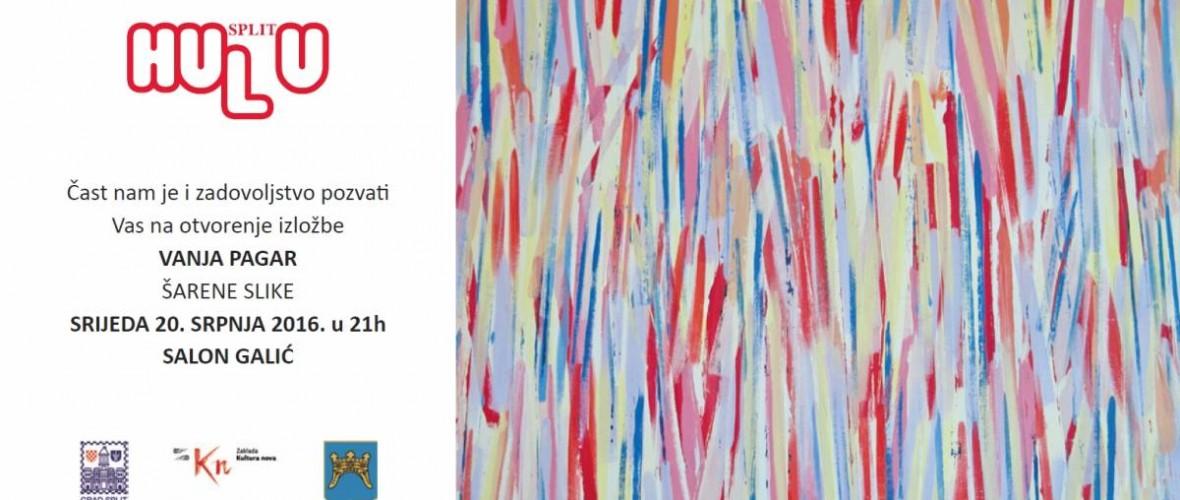 Otvorenje izložbe Vanje Pagara u Salonu Galić- srijeda, 20.srpnja  u 21:00h