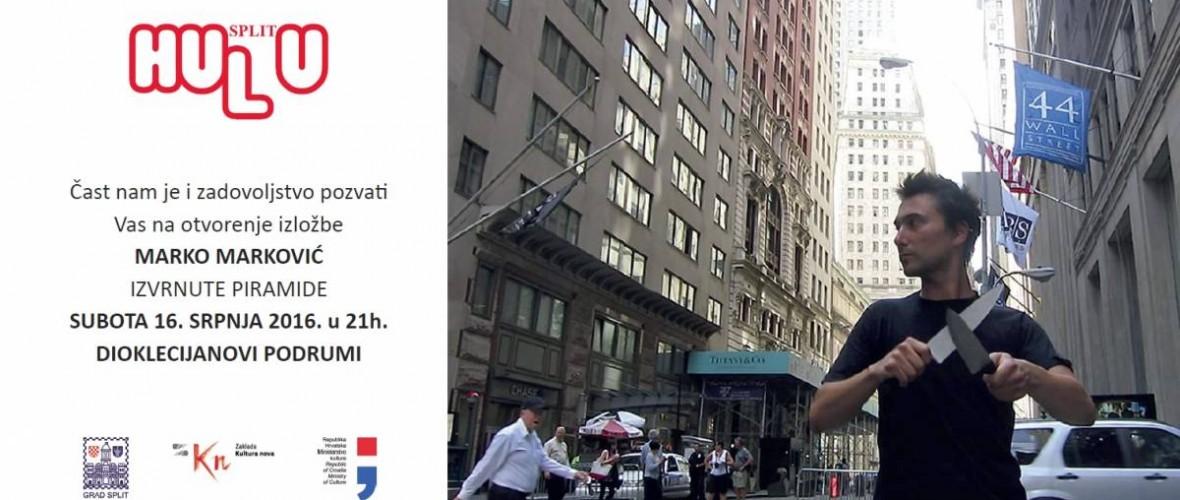 """DIOKLECIJANOVI PODRUMI- otvorenje izložbe Marko Marković """"Izvrnute piramide""""- subota 16. srpnja 2016. u 21:00h"""