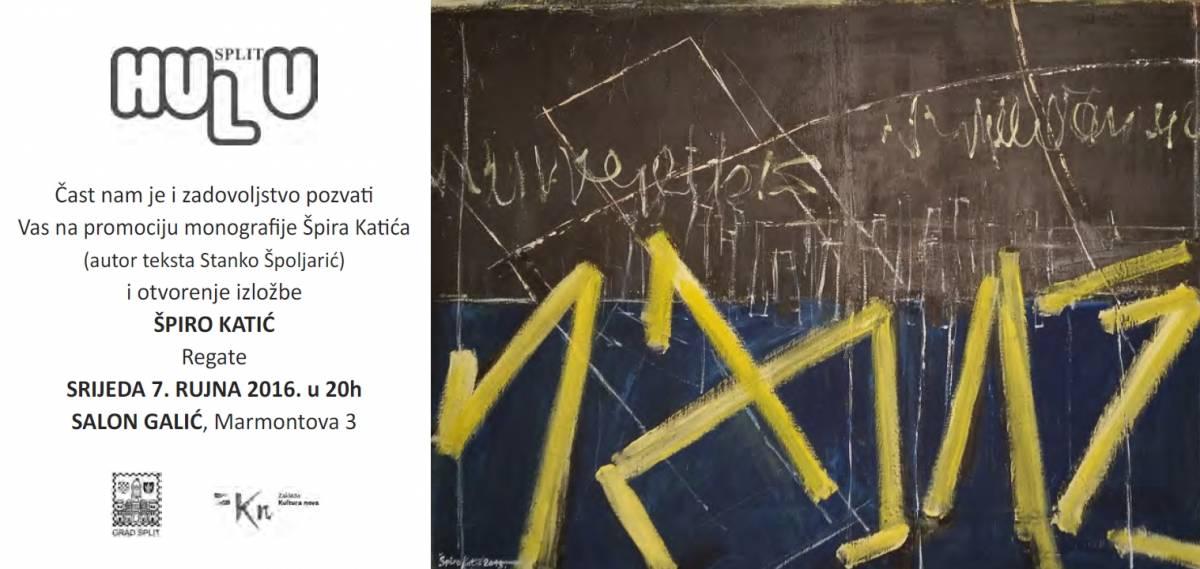 Promocija monografije i otvorenje izložbe Špira Katića – Salon Galić- srijeda 7. rujna u 20:00h