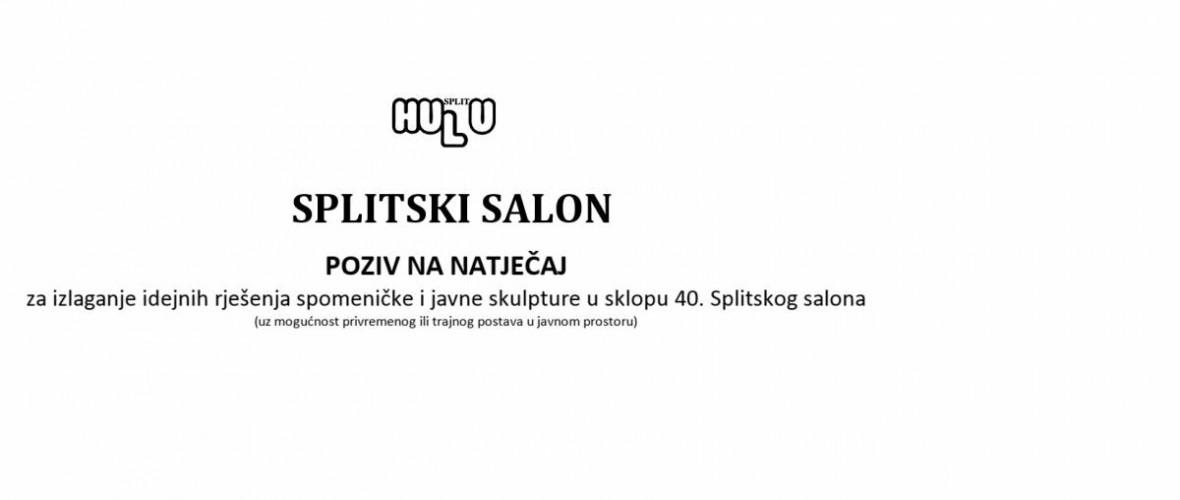 40. SPLITSKI SALON- POZIV NA NATJEČAJ za izlaganje idejnih rješenja spomeničke i javne skulpture u sklopu 40. Splitskog salona