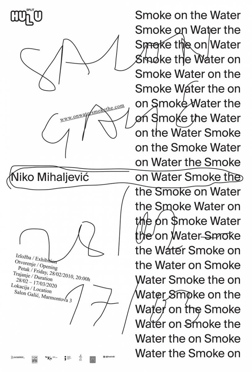 """NIKO MIHALJEVIĆ  """"ON WATER SMOKE THE"""" – SALON GALIĆ – PETAK 28.02.2020. u 20 sati"""