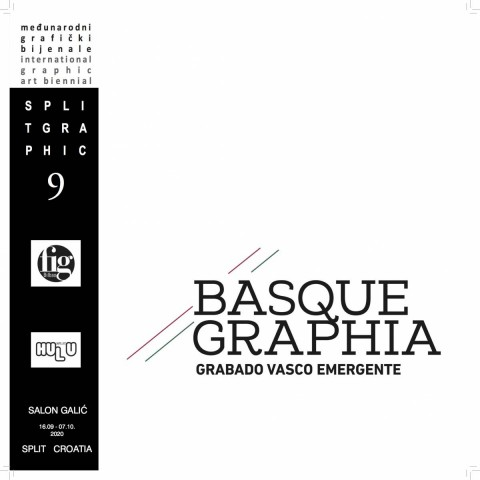 9. SPLITGRAPHIC BIJENALE 2019-2020  BASQUEGRAPHIA: BASKIJSKA NOVA GRAFIKA