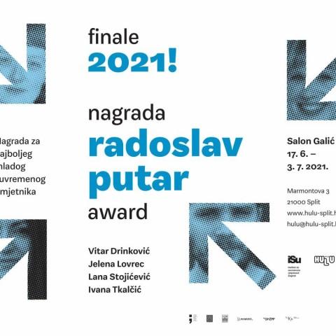 IZLOŽBA FINALISTA – NAGRADA RADOSLAV PUTAR 2021